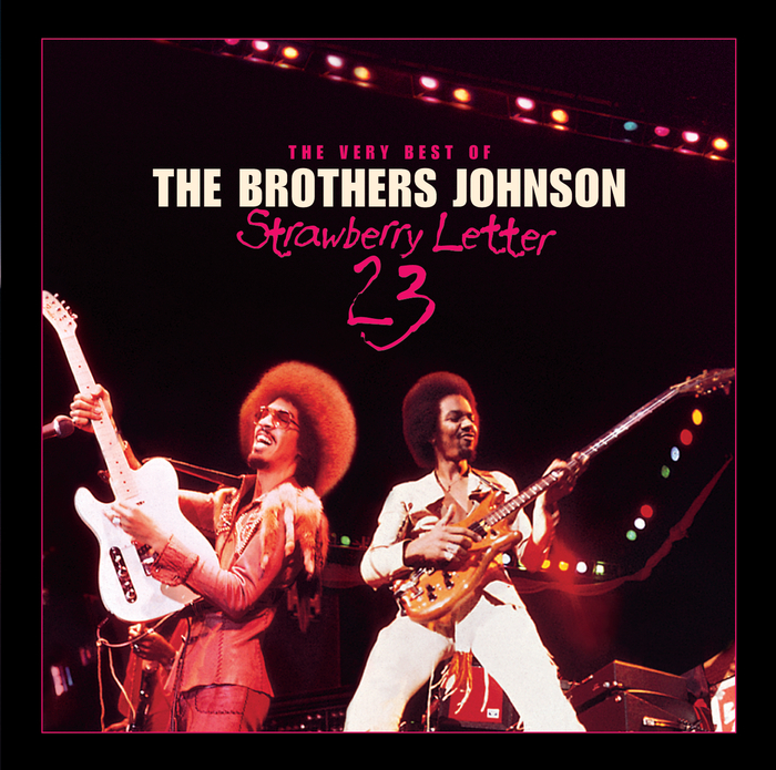 BROTHERS JOHNSON - Strawberry Letter 23/The Very Best Of The Brothers ...